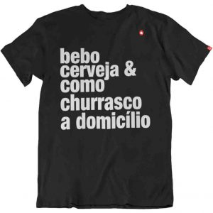 CAMISETA BEBO CERVEJA & COMO CHURRASCO A DOMICÍLIO