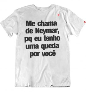 CAMISETA ME CHAMA DE NEYMAR