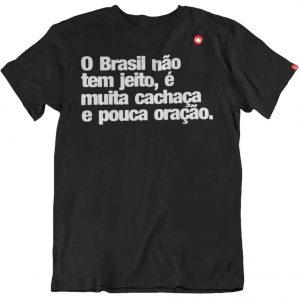 CAMISETA COM FRASE O BRASIL NÃO TEM JEITO – PAPA FRANCISCO.